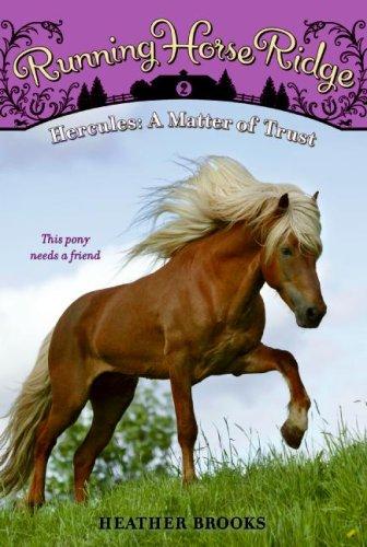 Running Horse Ridge #2: Hercules: a Matter of Trust  2nd 2009 9780061429811 Front Cover