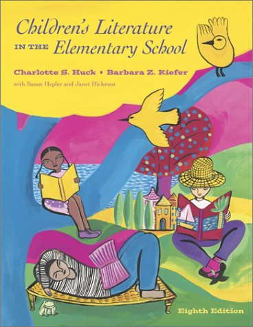Children's Literature in the Elementary School 8th 2004 edition cover