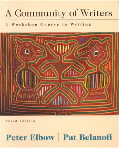 Community of Writers A Workshop Course in Writing 3rd 2000 (Revised) edition cover