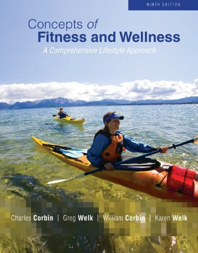 Concepts of Fitness and Wellness A Comprehensive Lifestyle Approach 9th 2011 edition cover