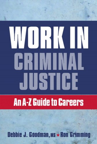 Work in Criminal Justice An A-Z Guide to Careers in Criminal Justice  2007 edition cover