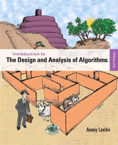 Introduction to the Design and Analysis of Algorithms  3rd 2012 (Revised) edition cover