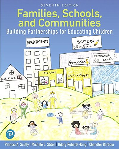 Families, Schools, and Communities: Building Partnerships for Educating Children  2018 9780134747811 Front Cover