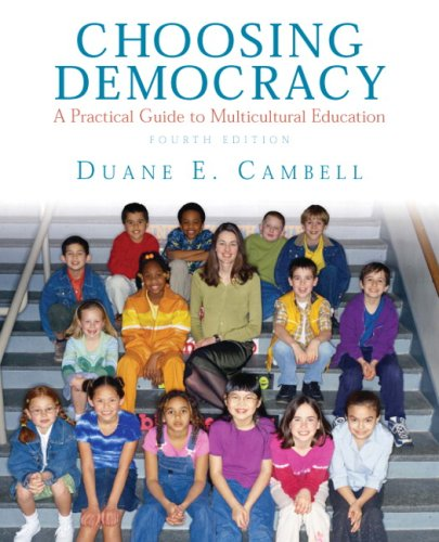 Choosing Democracy A Practical Guide to Multicultural Education 4th 2010 edition cover