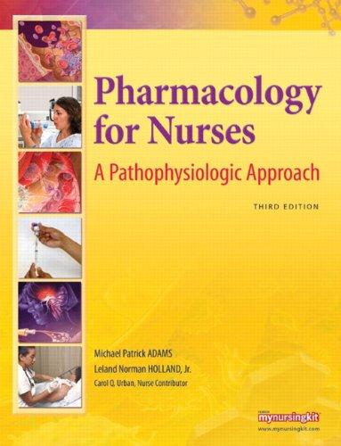 Pharmacology for Nurses A Pathophysiologic Approach 3rd 2011 edition cover