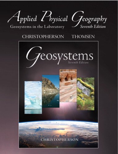 Applied Physical Geography Geosystems in the Laboratory 7th 2009 9780136011811 Front Cover
