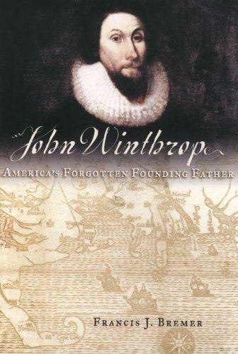 John Winthrop America's Forgotten Founding Father  2005 edition cover