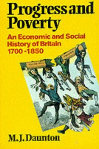 Progress and Poverty An Economic and Social History of Britain 1700-1850  1995 9780198222811 Front Cover