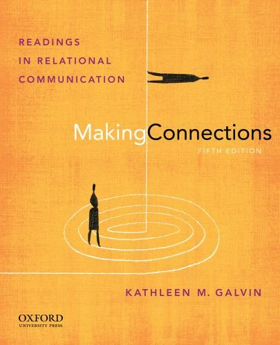 Making Connections Readings in Relational Communication 5th 2011 edition cover