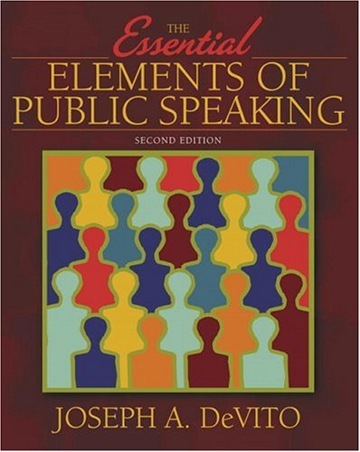 Essential Elements of Public Speaking  2nd 2006 (Revised) 9780205423811 Front Cover