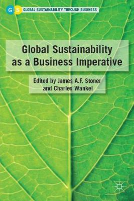 Global Sustainability as a Business Imperative   2010 9780230102811 Front Cover