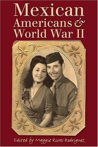 Mexican Americans and World War II   2005 edition cover