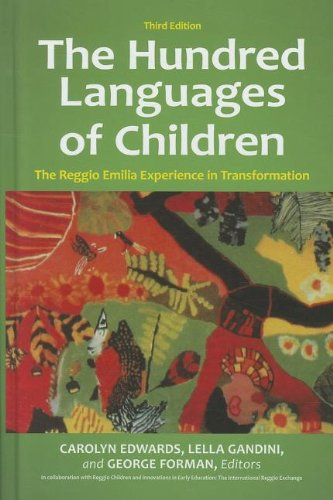 Hundred Languages of Children The Reggio Emilia Experience in Transformation 3rd 2011 edition cover