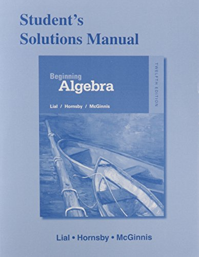 Student's Solutions Manual for Beginning Algebra  12th 2016 9780321969811 Front Cover
