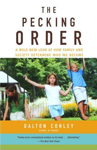 Pecking Order A Bold New Look at How Family and Society Determine Who We Become  2004 edition cover