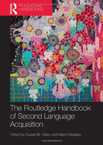 Routledge Handbook of Second Language Acquisition   2013 edition cover