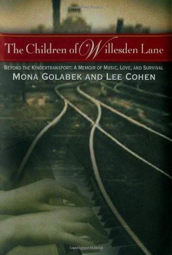 Children of Willesden Lane Beyond the Kindertransport - A Memoir of Music, Love and Survival  2002 edition cover