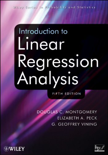 Introduction to Linear Regression Analysis  5th 2012 edition cover