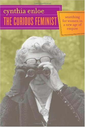 Curious Feminist Searching for Women in a New Age of Empire  2004 edition cover