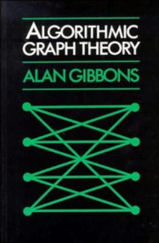 Algorithmic Graph Theory   1985 9780521288811 Front Cover