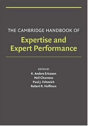 Cambridge Handbook of Expertise and Expert Performance   2006 edition cover