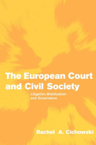 European Court and Civil Society Litigation, Mobilization and Governance  2007 edition cover
