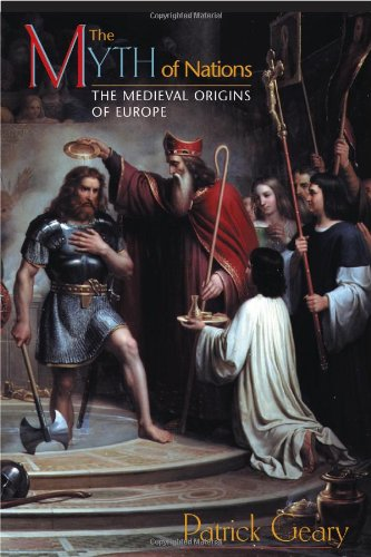 Myth of Nations The Medieval Origins of Europe  2001 edition cover