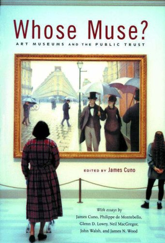Whose Muse? Art Museums and the Public Trust  2006 edition cover