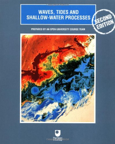 Waves, Tides and Shallow-Water Processes  2nd 1999 (Revised) edition cover