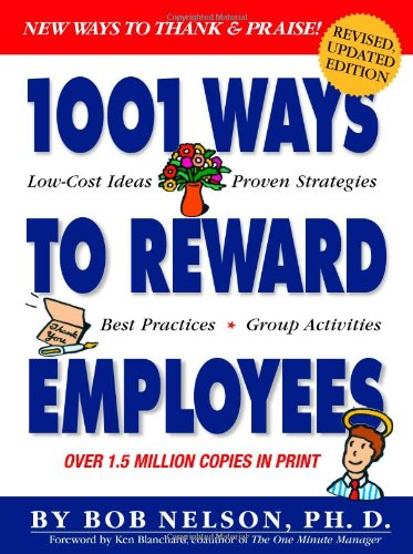 1001 Ways to Reward Employees  2nd 2005 (Revised) edition cover