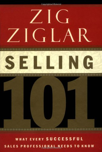 Selling 101 What Every Successful Sales Professional Needs to Know  2003 edition cover