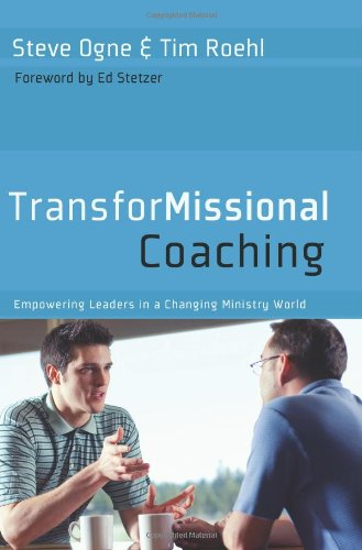 TransforMissional Coaching Empowering Leaders in a Changing Ministry World N/A edition cover