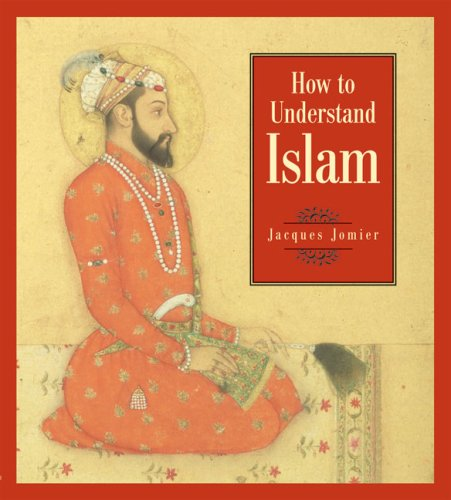 How to Understand Islam  N/A edition cover