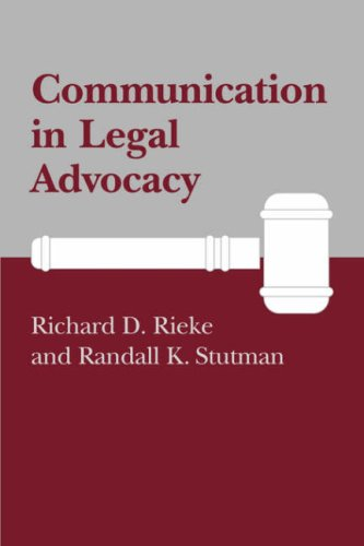 Communication in Legal Advocacy  N/A 9780872496811 Front Cover