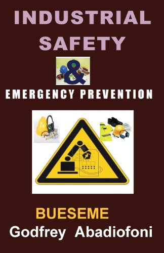 Industrial Safety and Emergency Prevention  0 edition cover