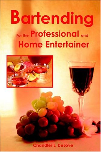 Bartending for the Professional and Home Entertainer  2004 edition cover