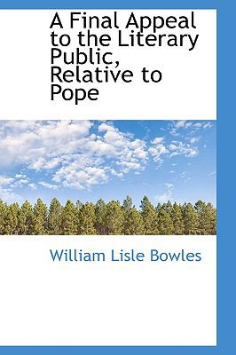 A Final Appeal to the Literary Public, Relative to Pope:   2009 edition cover