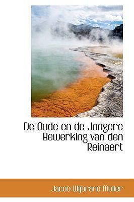 De Oude En De Jongere Bewerking Van Den Reinaert:   2009 edition cover