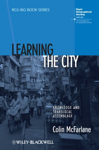 Learning the City Knowledge and Translocal Assemblage  2011 9781405192811 Front Cover
