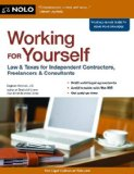 Working for Yourself Law and Taxes for Independent Contractors, Freelancers and Consultants 9th edition cover