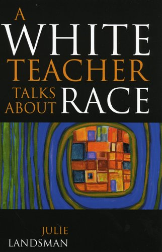 White Teacher Talks about Race  N/A edition cover