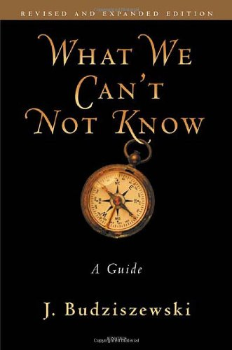 What We Can?t Not Know A Guide  2011 edition cover
