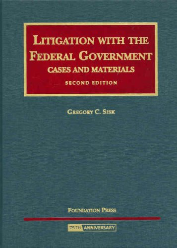Litigation with the Federal Government  2nd 2008 (Revised) edition cover