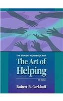 The Art of Helping - Student Workbook 9th 2009 (Revised) edition cover