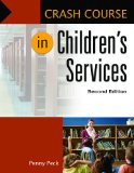 Crash Course in Children's Services  2nd 2014 (Revised) edition cover