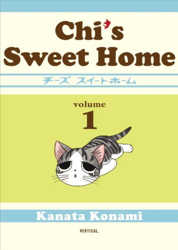 Chi's Sweet Home   2010 9781934287811 Front Cover
