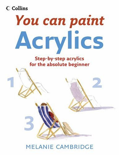 Acrylics (You Can Paint) (You Can Paint) N/A edition cover