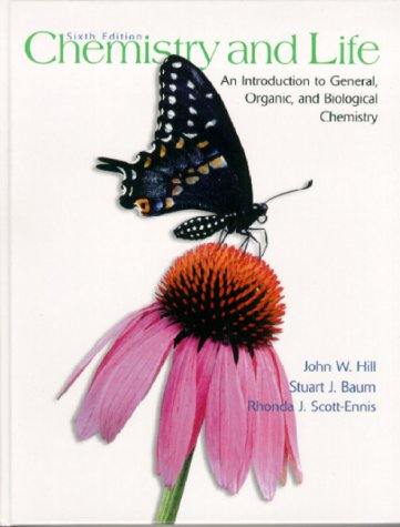 Chemistry and Life An Introduction to General, Organic and Biological Chemistry 6th 2000 edition cover