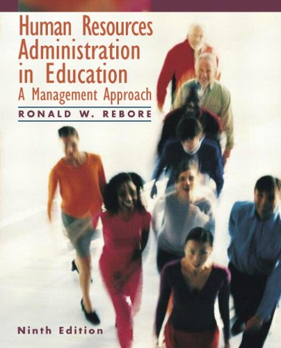 Human Resources Administration in Education A Management Approach 9th 2011 edition cover
