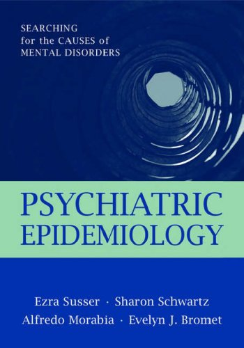 Psychiatric Epidemiology Searching for the Causes of Mental Disorders  2006 edition cover